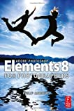 Philip Andrews Adobe Photoshop Elements 8 for Photographers