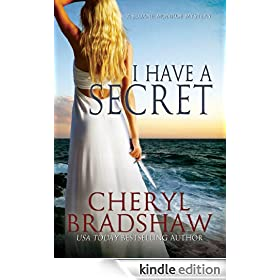 I Have a Secret (Sloane Monroe)