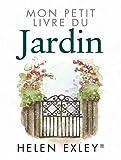 echange, troc Helen Exley - Mon petit livre du jardin