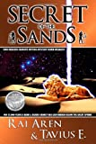 img - for Secret of the Sands by Rai Aren (September 07,2007) book / textbook / text book