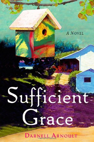 Sufficient Grace: A Novel