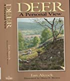 img - for Deer: A Personal View by I.C.N. Alcock (1996-09-06) book / textbook / text book