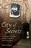 City of Secrets: One Woman's True-Life Journey to the Heart of the Grail Legend