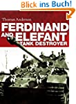 Ferdinand and Elefant Tank Destroyer...