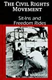 img - for Sit-ins and Freedom Rides (Civil Rights Movement) book / textbook / text book