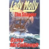 Lady Molly & The Snapper: A Young Adult time travel adventure, set in Ireland and on the high seas.by Gerry McCulough