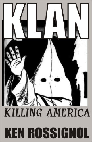 KLAN: Killing America