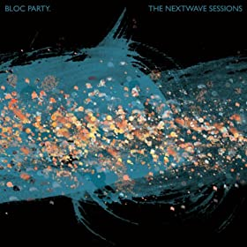 The Nextwave Sessions [Explicit]