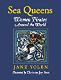 img - for Sea Queens: Woman Pirates Around the World book / textbook / text book