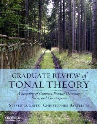 Graduate Review of Tonal Theory: A Recasting of...