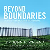 Beyond Boundaries: Learning to Trust Again in Relationships | [John Townsend]