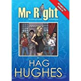 Mr. Right: The Smart Girl's Guide to Finding Himby Hughes Hag