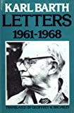 img - for Letters, 1961-68 by Karl Barth (1981-06-05) book / textbook / text book