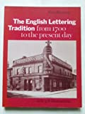 English Lettering Tradition from 1700 to the Present Day (0853315582) by Bartram, Alan