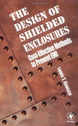 Design of Shielded Enclosures: Cost-Effective Methods to Prevent EMI