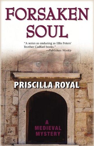 Forsaken Soul (Medieval Mysteries (Poison Pen))