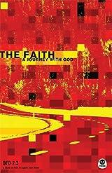 The Faith (DFD 2.3), A Journey with God