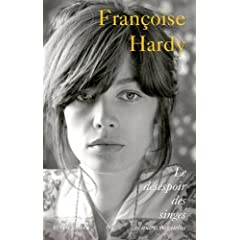 Françoise Hardy : Le Desespoir des Singes et Autres Bagatelles