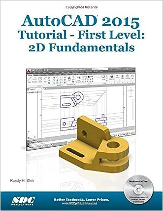 AutoCAD 2015 Tutorial - First Level: 2D Fundamentals written by Randy Shih