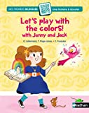 "Afficher ""Let's play with colours with Jenny and Jack !"""