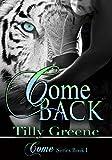 Come Back (Come Series Book 1)