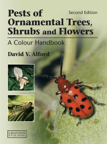 Pests of Ornamental Trees, Shrubs and Flowers (A Colour Handbook)
