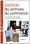 Explorer les archives du commerce : P...