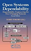 Open Systems Dependability: Dependability Engineering for Ever-Changing Systems, 2nd Edition Front Cover