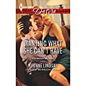 Wanting What She Can't Have Audiobook by Yvonne Lindsay Narrated by Ashley Adlon