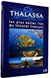Thalassa : Les plus belles iles du littoral français