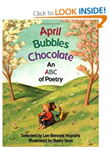 April Bubbles Chocolate Lee Bennett Hopkins and Barry Root