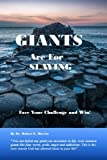 img - for Giants are for Slaying: Face Your Challenge and Win book / textbook / text book