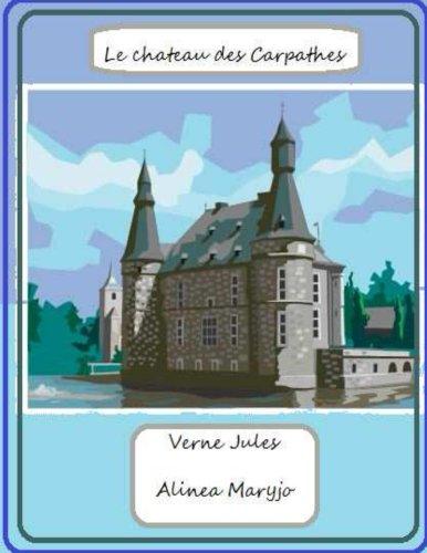 Jules Verne - Le chateau des Carpathes (illustre) (French Edition)