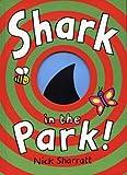 Shark in the Park! (0385604696) by Sharratt, Nick