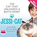 Jessi-Cat Audiobook by Jayne Dillon Narrated by Kate Lock