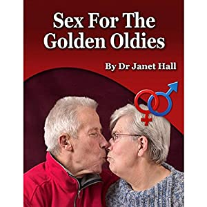 Sex for the Golden Oldies Audiobook