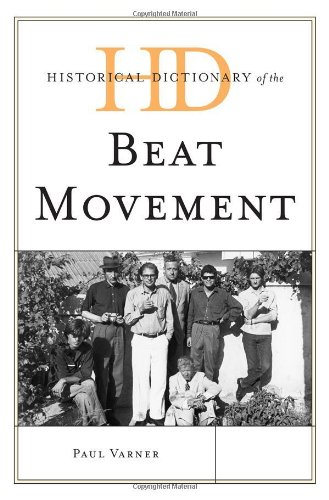 Historical Dictionary of the Beat Movement (Historical Dictionaries of Literature and the Arts)