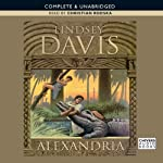 Alexandria: A Marcus Didius Falco Novel (       UNABRIDGED) by Lindsey Davis Narrated by Christian Rodska