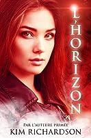 L'Horizon (Les gardiens des �mes t. 3)