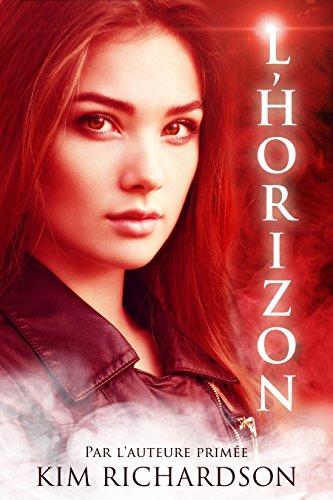Kim Richardson - Les gardiens des âmes,Tome 3 : L'Horizon (French Edition)