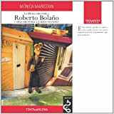 img - for LA ULTIMA ENTREVISTA A ROBERTO BOLA O Y OTRAS CHARLAS CON GRANDES AUTORES (Spanish Edition) book / textbook / text book