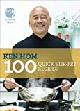 My Kitchen Table: 100 Quick Stir-fry Recipes by Hom, Ken 1st (first) Edition (2011) Ken Hom