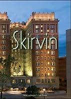 Skirvin by Jack Money and Steve Lackmeyer
