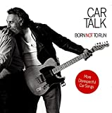 img - for Car Talk: Born Not to Run: More Disrespectful Car Songs book / textbook / text book