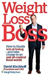 Weight Loss Boss How to Finally Win at Losingand Take Charge