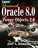 Learn Personal Oracle 8.0 with Power Objects 2.0