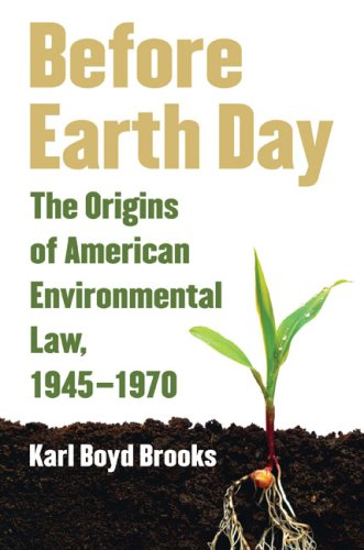 Before Earth Day: The Origins of American Environmental...