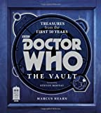 img - for Doctor Who: The Vault: Treasures from the First 50 Years book / textbook / text book