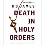 Death in Holy Orders (       UNABRIDGED) by P.D. James Narrated by Michael Jayston