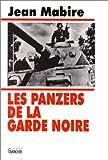 echange, troc Jean Mabire - Les Panzers de la Garde Noire